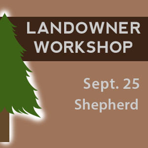 <p>    Sept. 17, 2015   — SHEPHERD, Texas — Texas A&M Forest Service will host a workshop called Managing Land and Vegetation in Southeast Texas.  