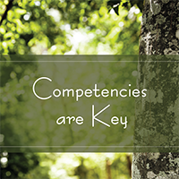 Competencies Are Key